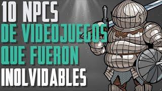 10 NPCs de VIDEOJUEGOS que se ganaron NUESTRO AMOR