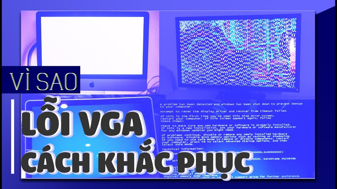 Vì sao laptop bị lỗi VGA và cách khắc phục thế nào?