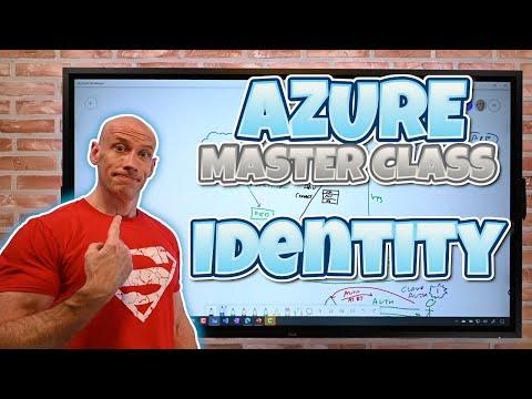 Azure Master Class Part 2 - Identity