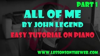 How to Play All of Me on Piano by John Legend - Beginner Piano Tutorials for Popular Songs