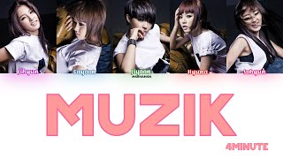 4Minute (포미닛) – Muzik [Han|Rom|Eng] Color Coded Lyrics