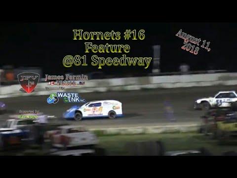 Hornets #16, Feature, 81 Speedway, 08/11/18