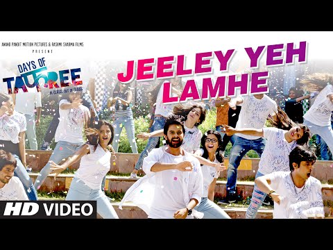 JEELEY YEH LAMHE Video Song | DAYS OF...