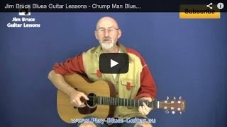 Learn Blues Guitar - Chump Man Blues - Jim Bruce Blues Guitar Lessons