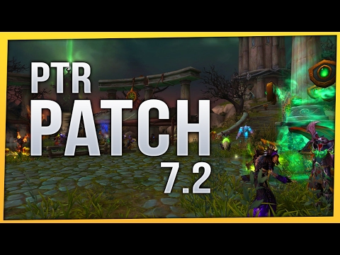 Exploring Patch 7.2 PTR | WoW LEGION | Assault on Broken Shore [Twitch VoD]