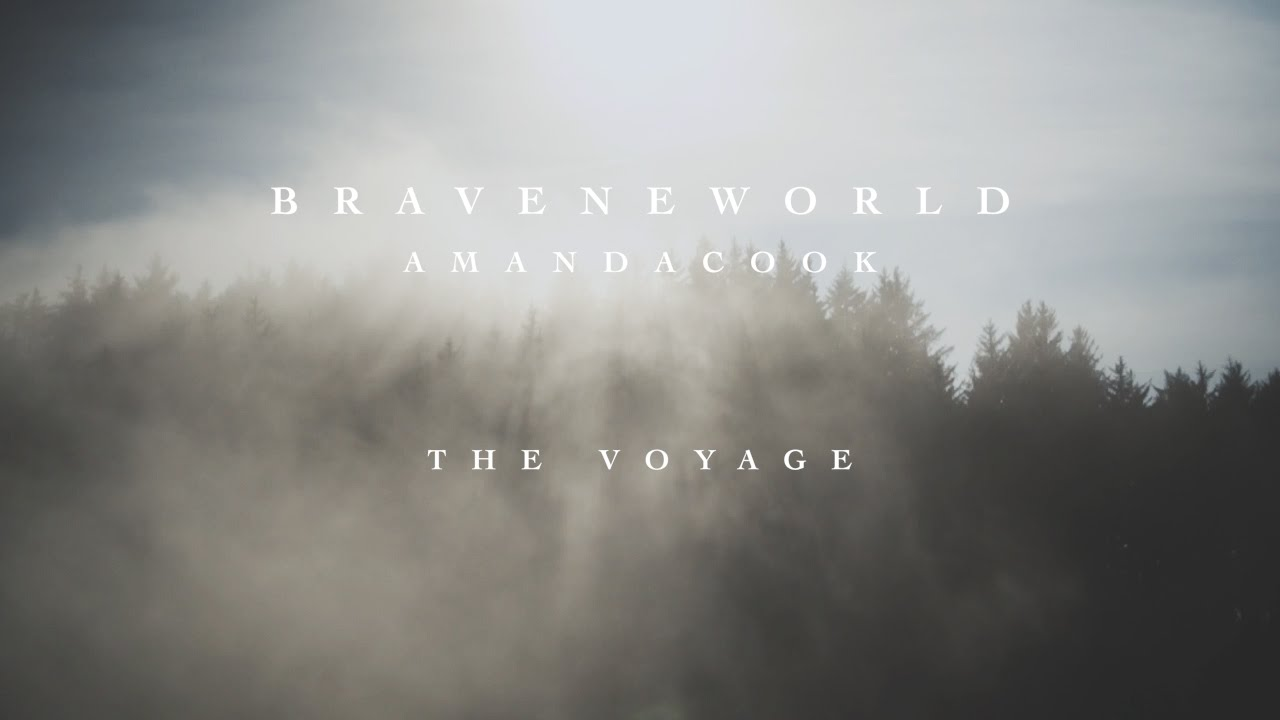 The Voyage Official Lyric Video Amanda Cook Brave