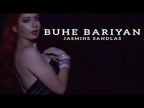 Buhe Bariyan Jasmine Sandlas  Latest Punjabi Songs 2019