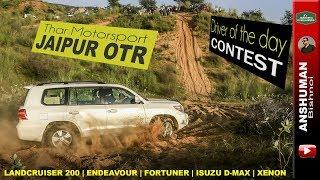 Jaipur Offroading OTR: Landcruiser 200 V8, Endeavour, Fortuner, Isuzu D-Max, Xenon