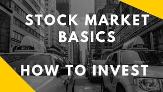 Stock Market Basics - How To Invest In The Stock Market