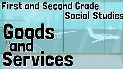 Goods and Services   For 1st and 2nd Grade Economics Social Studies Lesson