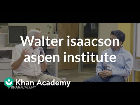 Walter Isaacson - President and CEO of the Aspen Institute