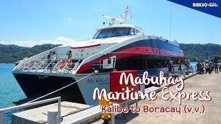 Philippine Airline's Mabuhay Maritime Express from Kalibo to Boracay, Philippines now open
