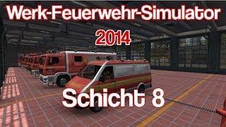 Werk-Feuerwehr-Simulator 2014 | Florian 5 | Schicht 8 | Frontwerfer