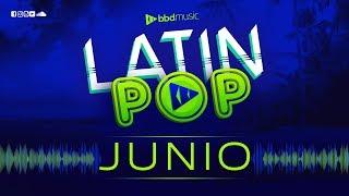 MIX LATIN POP JUNIO 2019 MIX ESTRENOS 2019 LO MAS NUEVO REGGAETON