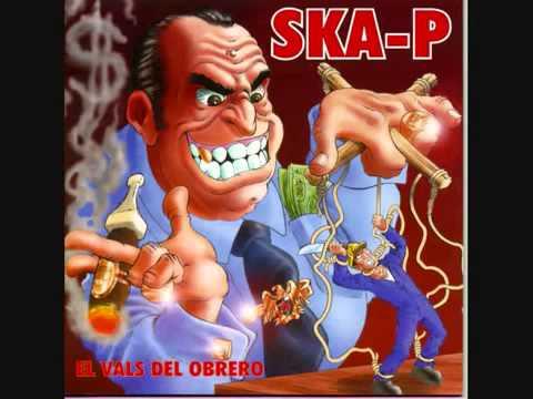Ska P El Vals Del Obrero Full Album 1996 Medium Youtube