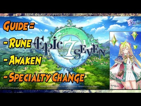 Guide: Rune - Awaken - Specialty Change  🔥 EPIC SEVEN Indonesia