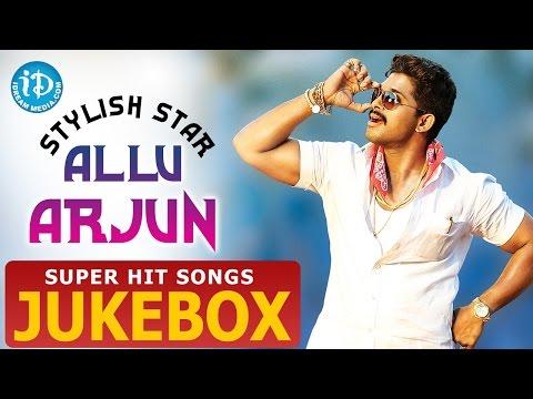 Allu Arjun Super Hit Songs || Full Video Songs Jukebox || 2016 Special Hit Songs