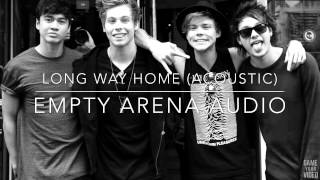 5 Seconds Of Summer// Long Way Home Acoustic Empty Arena Audio
