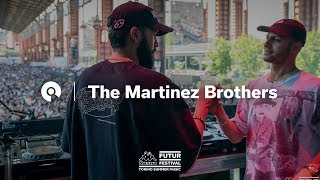 The Martinez Brothers @ Kappa FuturFestival 2018