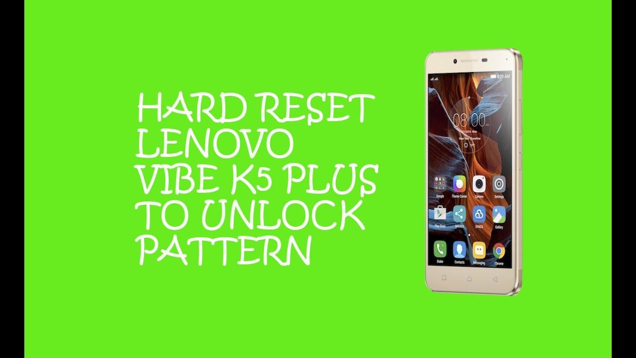 Hard Reset Lenovo Vibe k5 Plus To Remove Password - YouTube