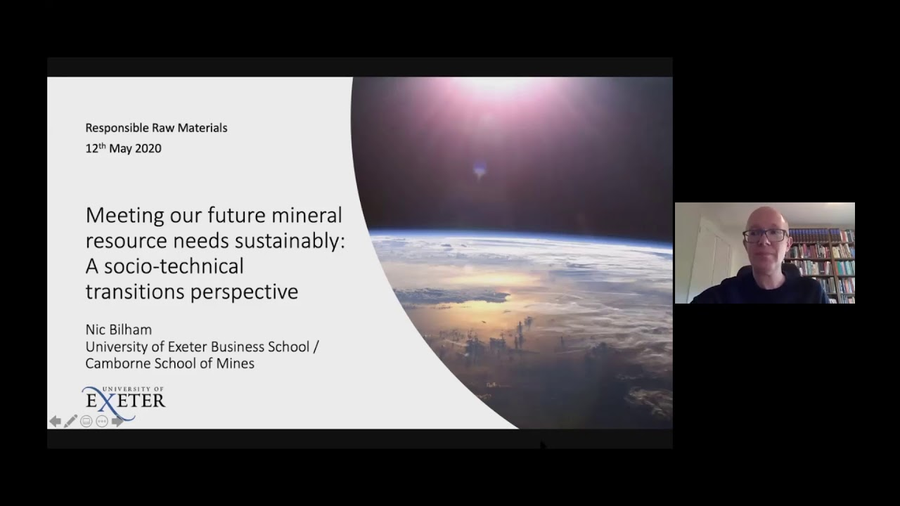 Nic Bilham - Meeting our future mineral resource needs sustainably – a sociotechnical transitions...