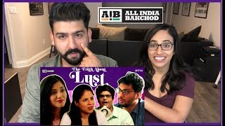 AIB: The Truth About Lust | Reaction | All India Bakchod | RajDeepLive