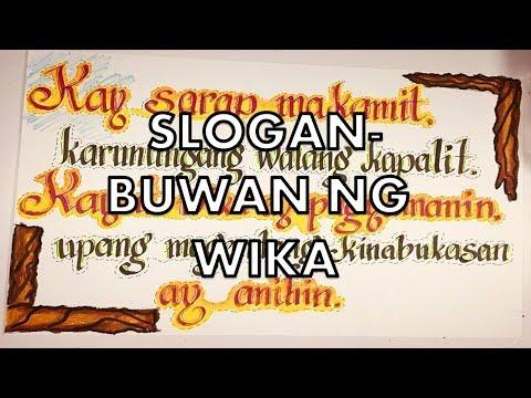 SLOGAN -BUWAN NG WIKA