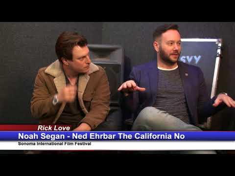 "Rick Love Interviews Noah Segan, Ned Ehrbar ""The California No"" Sonoma Film Fest"