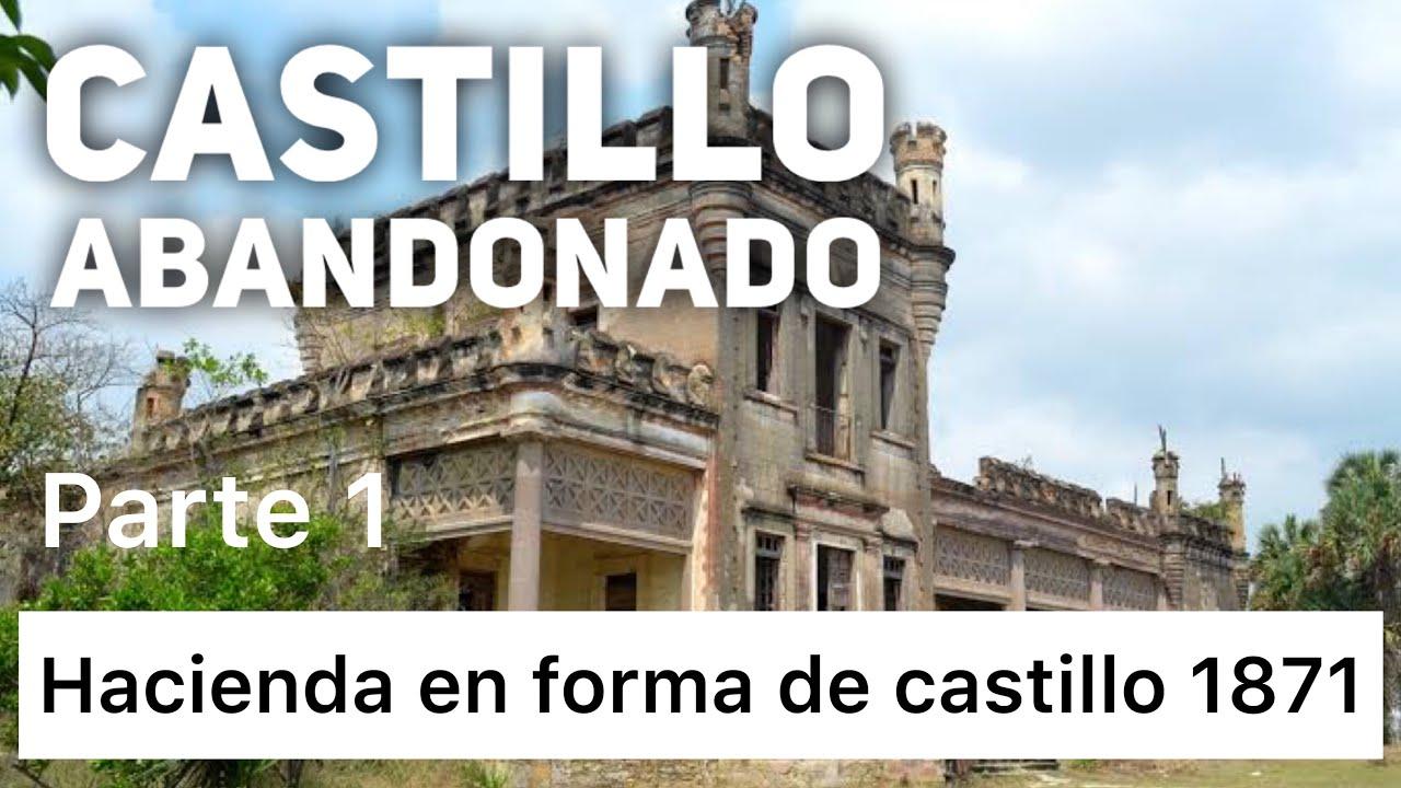 #casadecantinflas #castillonuevaapolonia #Tutorialeschr      Hacienda en forma de castillo de 1871