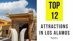 Top 12. Tourist Attractions & Things to Do in Los Alamos, New Mexico