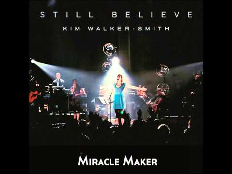Kim Walker - Miracle Maker Lyrics