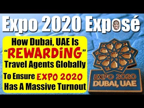 How Dubai, UAE Is Secretly Rewarding Travel Agents To Ensure Big Crowds At Expo 2020