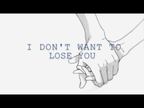 I Don't Want To Lose You- Luca Fogale LYRICS
