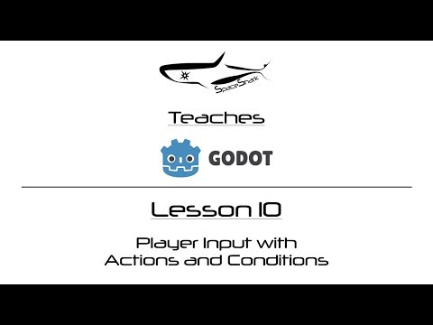 Godot 3 1 Visual Scripting - Lesson 10 - Player Input with