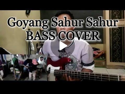Lagu Bangunin Sahur Sahur BASS COVER Goyang asik