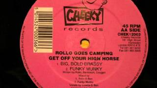 Rollo Goes Camping - Get Off Your High Horse (Big, Bold Brassy Mix)