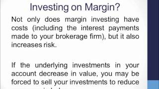 Investing on Margin, The Securities Fraud Informational Series presented by The White Law Group