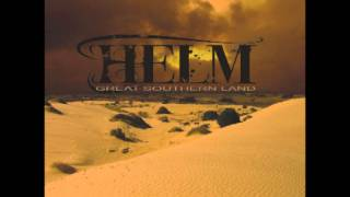 Helm - Great Southern Land (Alternate Version)