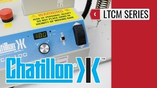 CHATILLON LTCM - Motorized Test Stands (product video presentation)