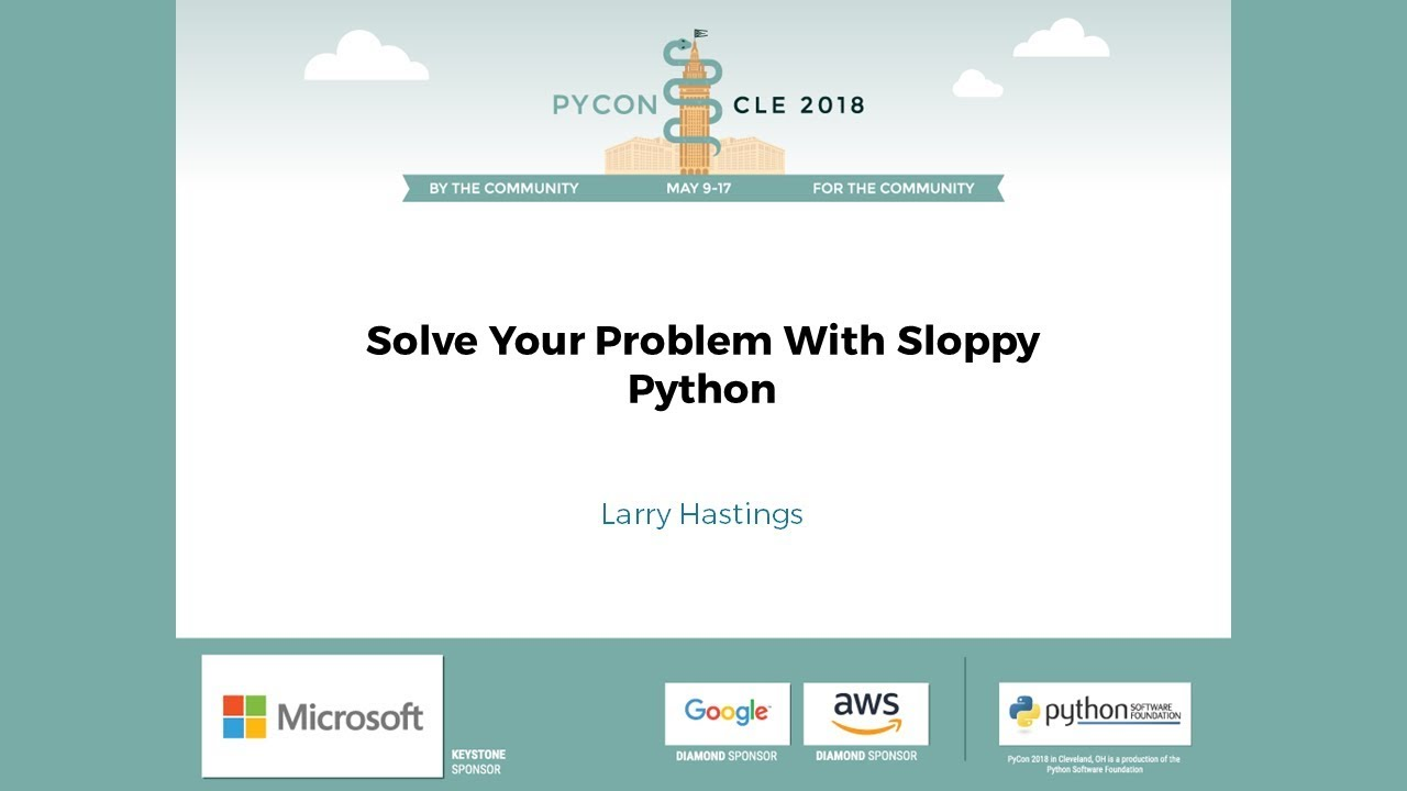 Image from Solve Your Problem With Sloppy Python