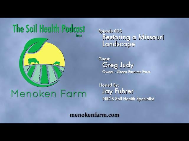 Episode 003 Restoring a Missouri Landscape