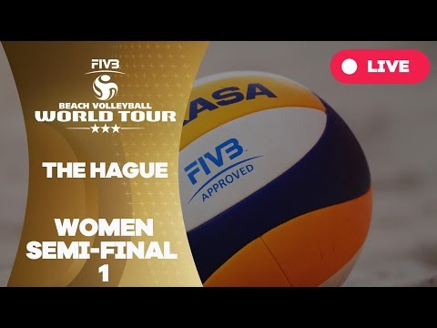 The Hague 3-Star 2017 - Women Semi Final 1 - Beach Volleyball World Tour