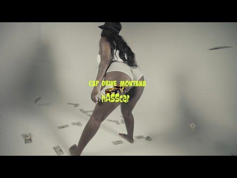 """CapDrive Montana """"nASScar"""" (Official Music Video)"""