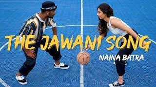 THE JAWANI SONG | Naina Batra X Amit Vaghela | Student of the Year 2
