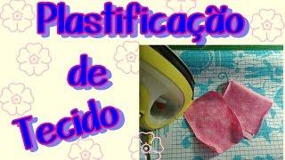 Plastificando Tecidos com adesivo