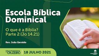 EBD da IPB Cruzeiro dia 18/07/2021