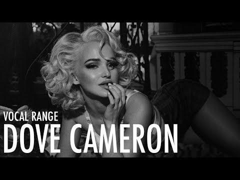 Dove Cameron's Vocal Range | C3 - G5 - Eb6