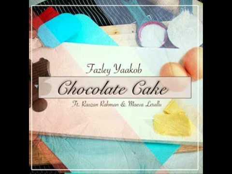 Fazley Yaakob ft Rauzan Rahman & Maeva Lerallu - Chocolate Cake [Audio]