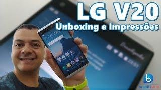 LG V20 - O Smartphone com 2 Telas e 2 Câmeras! Unboxing e Impressões