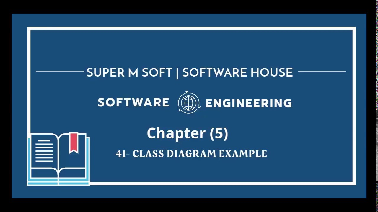 Software Engineering | Chapter 5 - L9 Class diagram ...